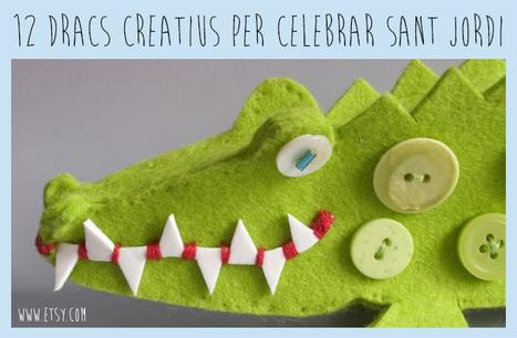 12 dracs creatius per celebrar Sant Jordi | Posts d'Educació i les TIC | Scoop.it