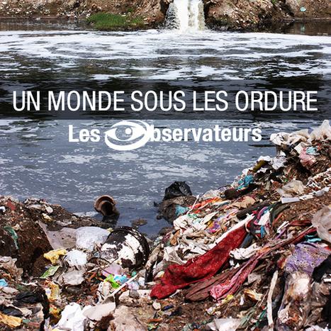 Un monde sous les ordures | Economie Responsable et Consommation Collaborative | Scoop.it