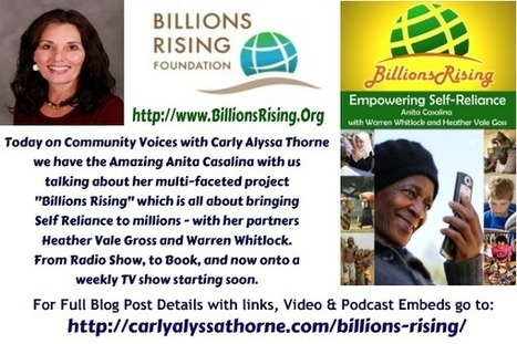 Billions Rising with Anita Casalina | Carly Alyssa Thorne, Carly A Thorne, Conscious Business | Education | Scoop.it
