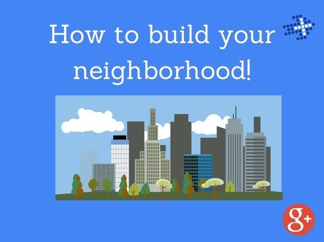 How to build up your neighborhood! | The Content Marketing Hat | Scoop.it