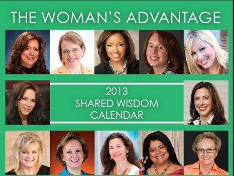 2013 Women's Advantage Shared Wisdom Calendar available for order (Video) - Examiner.com | Women Innovators | Scoop.it