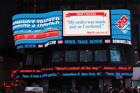 Pie In The Sky? Domino's Flips Switch On Times Square Instant Reviews, Takes Transparency To New Level | Fast Company | Social_media-casestudies | Scoop.it