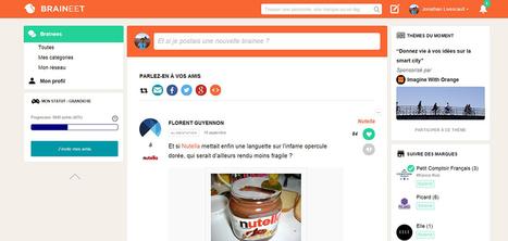 Braineet : ce réseau social vous permet de partager vos idées pour aider les marques | Pascal Faucompré, Mon-Habitat-Web.com | Scoop.it