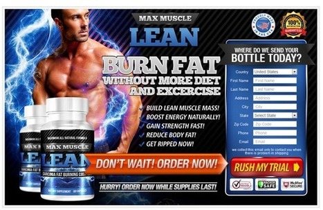 Max Muscle Lean Review – Get Risk FREE Trial HERE!!! | HAVE YOU ANY IDEA ABOUT MAX MUSCLE LEAN | Scoop.it