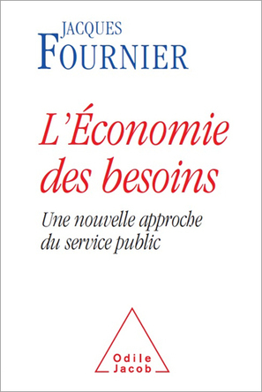 """L'Économie des besoins - Le nouveau gadget pour """"privatiser utile""""...   Reflexions - Economie et Politique   Scoop.it"""