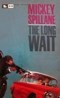 THE LONG WAIT (1951) by Mickey Spillane | Tipping My Fedora | The Noir Factory | Scoop.it