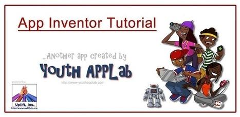 App Inventor Tutorial - Applications Android sur GooglePlay   informática eso   Scoop.it