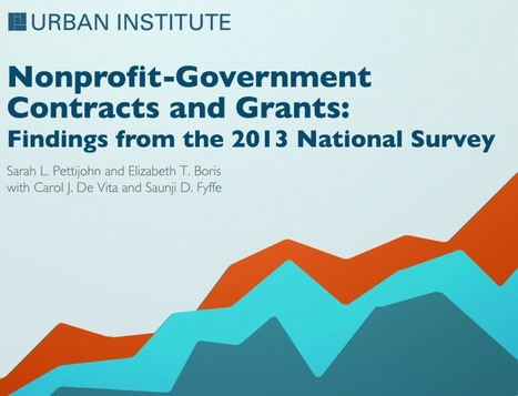 The Urban Institute's Study on Nonprofits with Government Contracts and Grants | Nonprofit Management | Scoop.it
