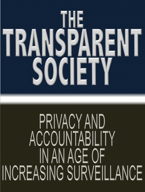 The Transparent Society | David Brin's Collected Articles | Scoop.it