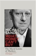 Books » Michael Sandel: 'We need to reason about how to value our bodies, human dignity, teaching and learning' | Moral Development | Scoop.it