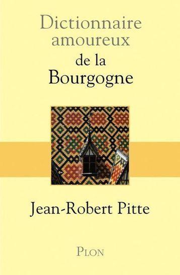 Le Dictionnaire amoureux de la Bourgogne est paru - AUXERRE TV | Merveilles - Marvels | Scoop.it