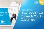FREE EBOOK: How Social CRM Connects You to Customers | Digital Industry | Scoop.it