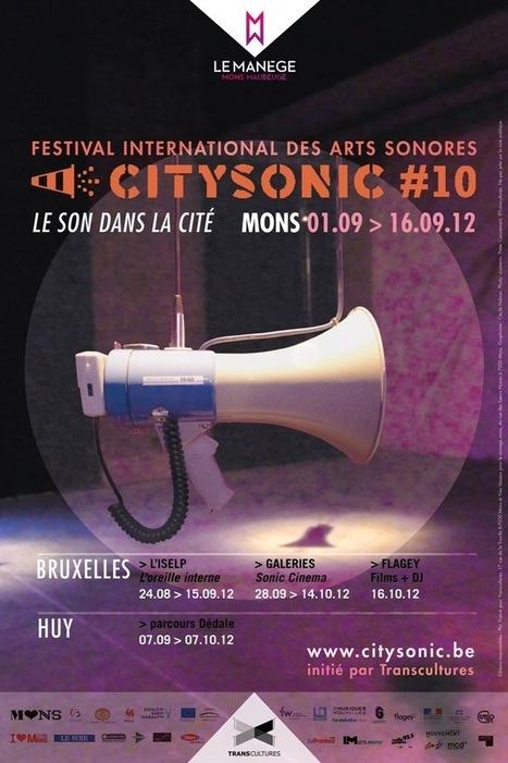 City Sonic 2012 | DESARTSONNANTS - CRÉATION SONORE ET ENVIRONNEMENT - ENVIRONMENTAL SOUND ART - PAYSAGES ET ECOLOGIE SONORE | Scoop.it