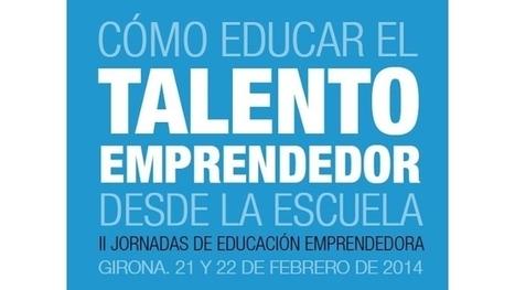 Cómo educar el talento emprendedor desde la escuela | La Escuela Mexicana | Scoop.it