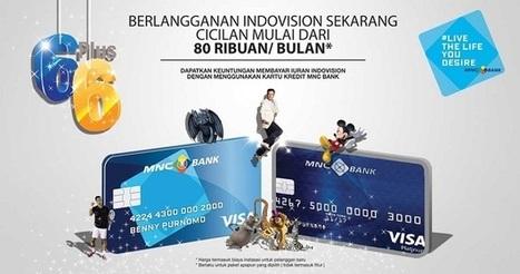 Promo Spesial Indovision Buy 6 Get 6 Dari Kartu Kredit MNC Bank | Indovision Satellite Television | Scoop.it