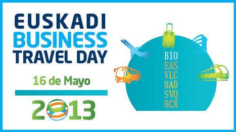 EUSKADI BUSINESS TRAVEL DAY | IBTA | Viajes Corporativos | Scoop.it