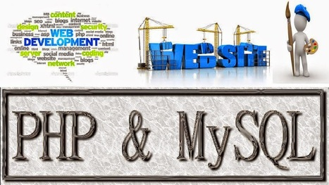 An Overview of Php and MySQL Development | Web Development and Marketing - IT Education | Scoop.it