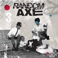 Stream: Random Axe's Self-Titled Album | Veille Sorties Musicales | Scoop.it