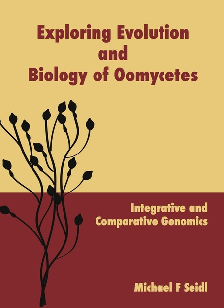 Thesis: Exploring Evolution and Biology of Oomycetes. Michael F. Seidl, Theoretical Biology & Bioinformatics Utrecht (2013) | Plant Pathogenomics | Scoop.it