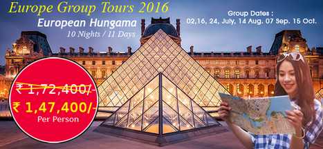European Group Tour Packages, Group Vacation in Europe 2016. | Europe Group Tours, Holiday Packages, Travel Packages 2017 | Scoop.it