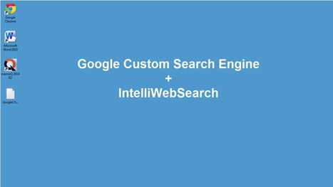 How to create a Custom Search Engine to research preferred websites and integrate it with IntelliWebSearch (video) (by Dominique Pivard) | Toolkit | Scoop.it