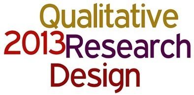 Qualitative Research Design: 13 Articles from RDR in 2013 | Writing, Research, Applied Thinking and Applied Theory: Solutions with Interesting Implications, Problem Solving, Teaching and Research driven solutions | Scoop.it