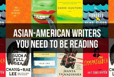 32 Essential Asian-American Writers You Need To Be Reading | Literacy in the News (but not CCSS) | Scoop.it