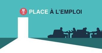 Place à l'Emploi : quand les entreprises ouvrent leurs portes aux chercheurs d'emploi   Emploi et recrutement   Scoop.it