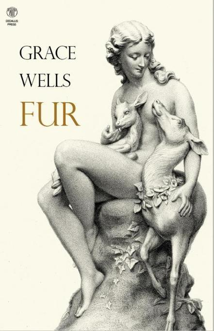 Read Extract: Fur by Grace Wells | The Irish Literary Times | Scoop.it