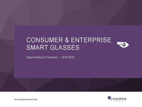 Consumer & Enterprise Smart Glasses: Opportunities & Forecasts 2015-2020 | Wearable computing, wearable connected objects | Scoop.it