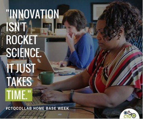 Sharing Our Practice: CTQ Learns and Leads through Home Base Week | CTQ #CTQCollab #TIME #LEARNing2LEARN | Dom scoops | Scoop.it