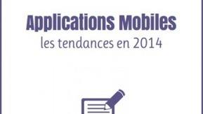 Applications mobiles : 9 tendances en 2014 | Veille marketing mobile | Scoop.it