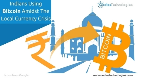 Indians Using Bitcoin Amidst The Local Currency Crisis | Mobile-and-web-application | Scoop.it