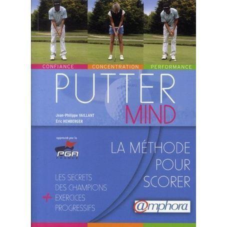 Putter Mind : La méthode pour scorer | Le Meilleur du Golf | Le Meilleur du Golf | Scoop.it
