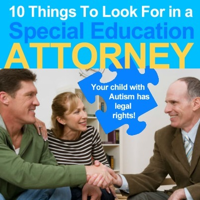 10 Things To Look For In A Special Education Attorney | Autism Advocacy | Scoop.it
