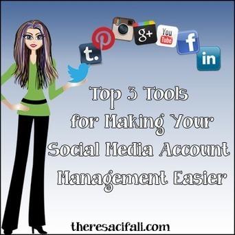 Top 3 Tools for Making Your Social Media Account Management Easier | Réseaux Sociaux - Les outils | Scoop.it