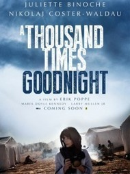 Binlerce Kez İyi Geceler - A Thousand Times Good Night 2014 izle | Filmizlehd | Scoop.it