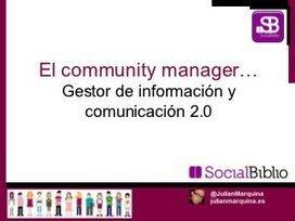 El community manager: gestor de la informacion ...   Educación con TIC's   Scoop.it