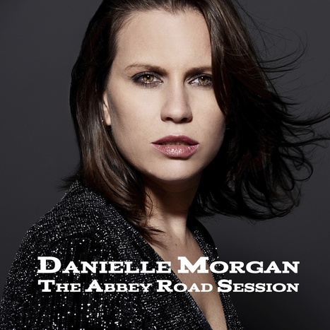 Take Him Away - Recorded At Abbey Road (Explore The Layers) | Danielle Morgan | Indie Artist Unite | Scoop.it