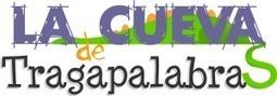 La Cueva de Tragapalabras | Lectoescritura con TIC | Scoop.it