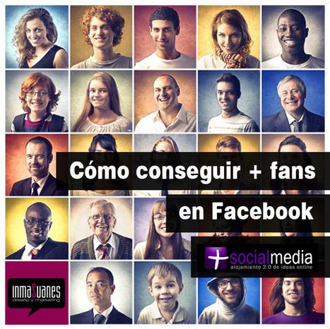 Como conseguir mas fans para mi página de Facebook ~ massocialmedia | Community Management ! | Scoop.it