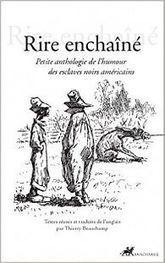 RÉCITS – Une anthologie de contes des esclaves noirs américains : s'évader par l'humour | NonFiction | Kiosque du monde : Amériques | Scoop.it