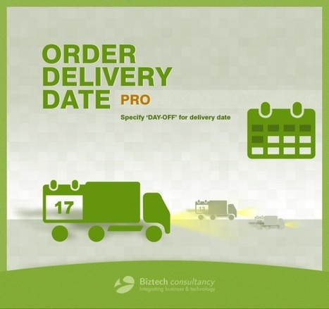 Get More Features in Order Delivery Date Pro & Offer Improved Customer Experience | Magento Development | Scoop.it