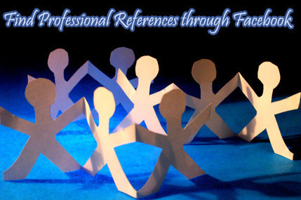 Find Professional References through Facebook | Social Media Marketing Tribune | Scoop.it