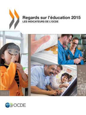 Regards sur l'éducation 2015 - Les indicateurs de l'OCDE | Entretiens Professionnels | Scoop.it