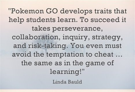 Connecting with students to impact learning:  A teacher's reflection around Pokémon Go | Edumorfosis.it | Scoop.it