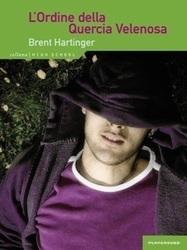 Brent Hartinger - L'Ordine della Quercia Velenosa   Libri Gay   Scoop.it