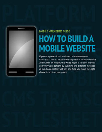How to Build a Mobile Website Guide | Smart Phone & Tablets | Scoop.it