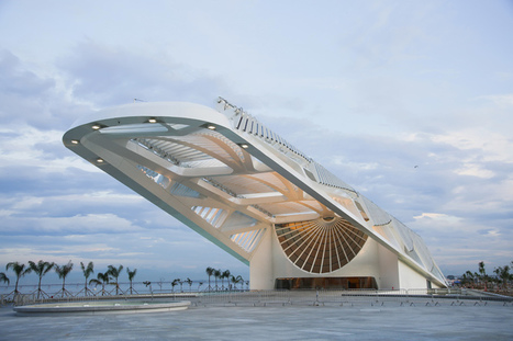 MUSEUM of TOMORROW in Rio de Janeiro by Santiago Calatrava | The Architecture of the City | Scoop.it