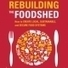 Rebuilding the Foodshed: Fields of ENERGY | Food issues | Scoop.it